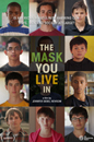 Mask You Live In, The movie poster image