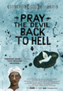 Pray the Devil Back to Hell movie poster image