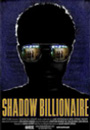 Shadow Billionaire movie poster image