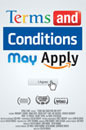 Terms and Conditions May Apply movie poster image