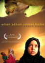 When Adnan Comes Home movie poster image